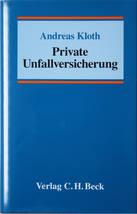 Kloth – Private Unfallversicherung - 1.Auflage